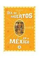Dia de Muertos en Mexico Book