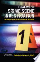Real World Crime Scene Investigation