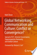 Global Networking  Communication and Culture  Conflict or Convergence  Book