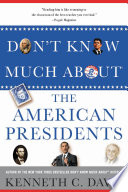 Don t Know Much About   the American Presidents Book PDF