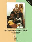 Child Development from Birth to Eight
