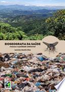 BIOGEOGRAFIA DA SAÚDE: Moscas e qualidade ambiental