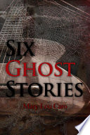 Six Ghost Stories