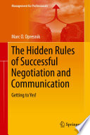 The Hidden Rules of Successful Negotiation and Communication Book