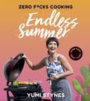 Zero Fucks Cooking Endless Summer