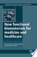 New Functional Biomaterials For Medicine And Healthcare Book PDF