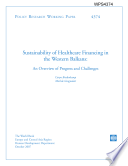 Sustainability of Healthcare Financing in the Western Balkans  an Overview Od Progress and Challeages Book PDF
