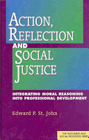Action, Reflection, and Social Justice