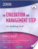 The Evaluation and Management Step
