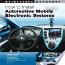 How to Install Automotive Mobile Electronic Systems