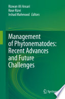 Management of Phytonematodes: Recent Advances and Future Challenges