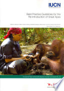 Best Practice Guidelines for the Re Introduction of Great Apes