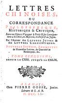 Lettres Chinoises, Ou Correspondance Philosophique, Historique & Critique
