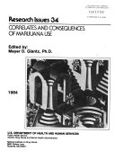 Research Issues 34 Correlates And Consequences Of Marijuana Use 1984