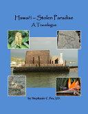 Hawai`i - Stolen Paradise: A Travelogue Book