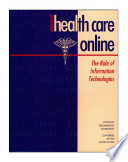 Bringing Health Care Online The Role Of Information Technologies Book PDF