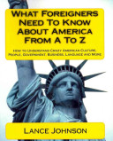 What Foreigners Need to Know About America from A to Z