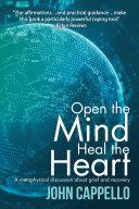 Open the Mind Heal the Heart [Pdf/ePub] eBook