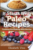 It Starts With Paleo Recipes
