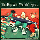 Pdf The Boy Who Wouldn't Speak