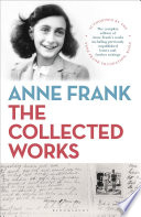 Anne Frank  The Collected Works