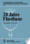 20 Jahre Fluothane