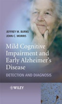 Mild Cognitive Impairment and Early Alzheimer s Disease