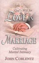 God s Will for Love in Marriage