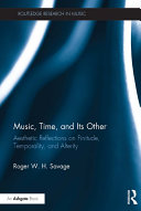 Music, Time, and Its Other