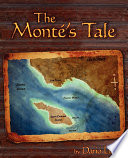 The Montes' Tale