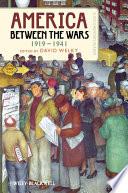 America Between the Wars  1919 1941