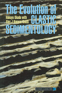 The Evolution of Clastic Sedimentology