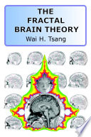 The Fractal Brain Theory