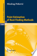 Point Estimation of Root Finding Methods