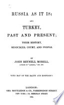 Russia as it is   and Turkey  Past and Present Book PDF