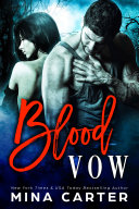 Blood Vow  A Vampire Warrior Romance