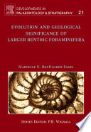 Evolution and Geological Significance of Larger Benthic Foraminifera Book