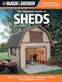 Black & Decker The Complete Guide to Sheds, 2nd Edition