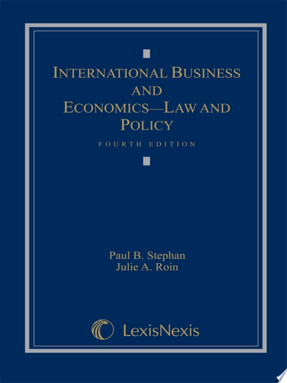 International Business and Economics: Law and Policy