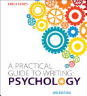 A Practical Guide to Writing: Psychology, Third Edition