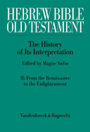 Hebrew Bible / Old Testament: The History of Its Interpretation
