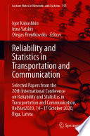Reliability and Statistics in Transportation and Communication Book