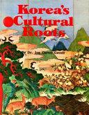 Korea s Cultural Roots