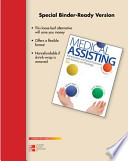 Loose Leaf for Medical Assisting: Administrative and Clinical Procedures with Anatomy and Physiology