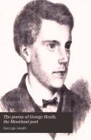 The Poems of George Heath  the Moorland Poet