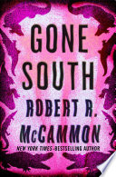 """Gone South"" by Robert R. McCammon"