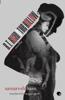 B.T. Road / The Hollow:Two Novellas Translated By: Saugata Ghosh Pdf/ePub eBook