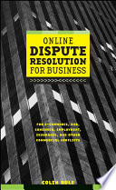 Online Dispute Resolution For Business Book
