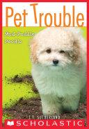 Pet Trouble #3: Mud-Puddle Poodle Pdf/ePub eBook
