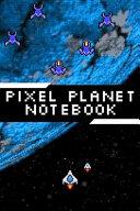 Pixel Planet Notebook